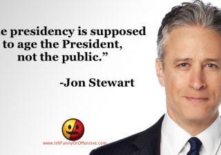 Jon Stewart on the Presidency