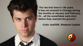 Colin Jost on the Chicago Winter