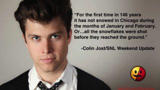 Colin Jost on the Chicago Winter