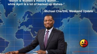 Michael Che on Women's History Month 2017