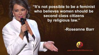 Roseanne Barr on Islam and Feminism