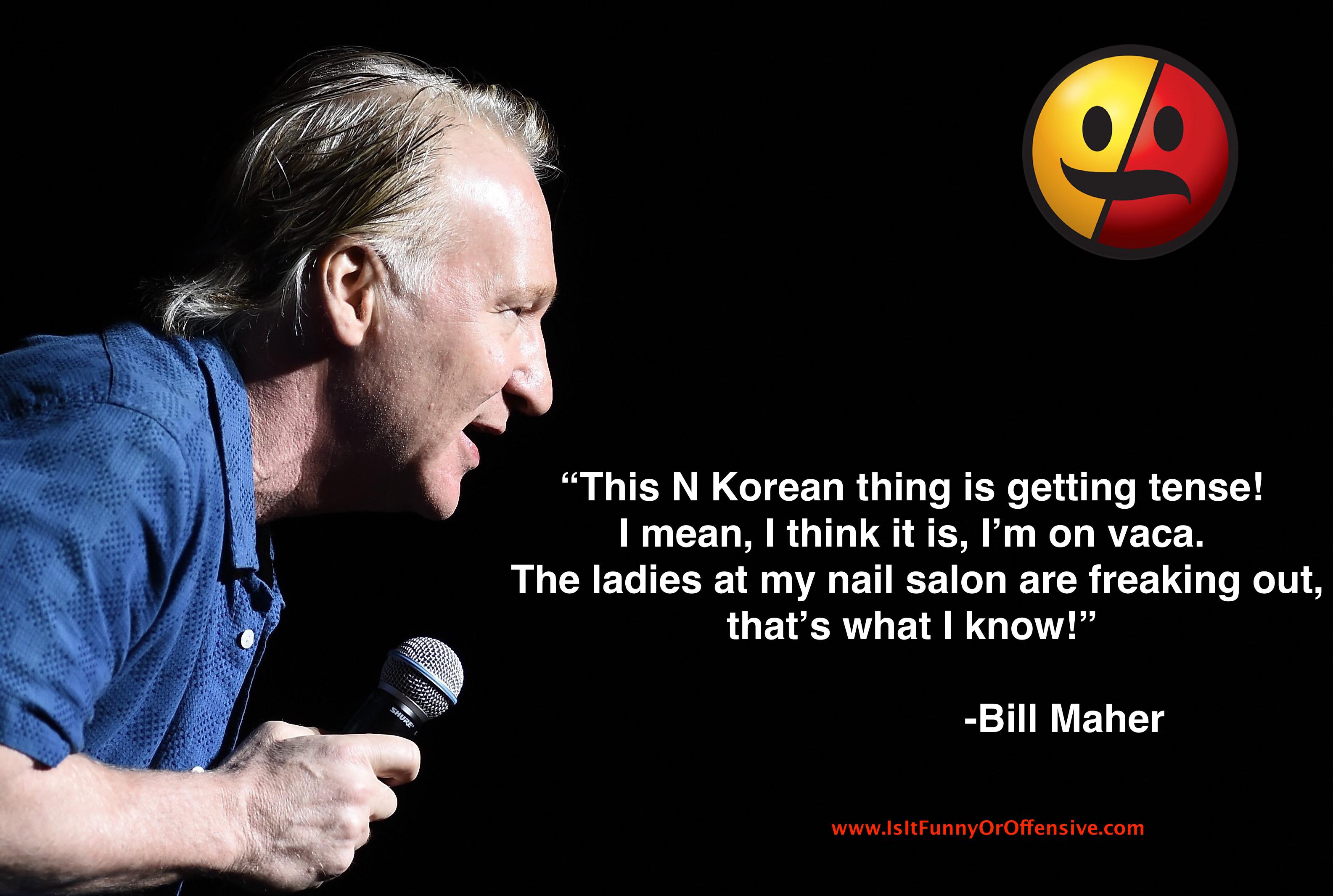 Bill Maher Under Fire for Korean Tweet