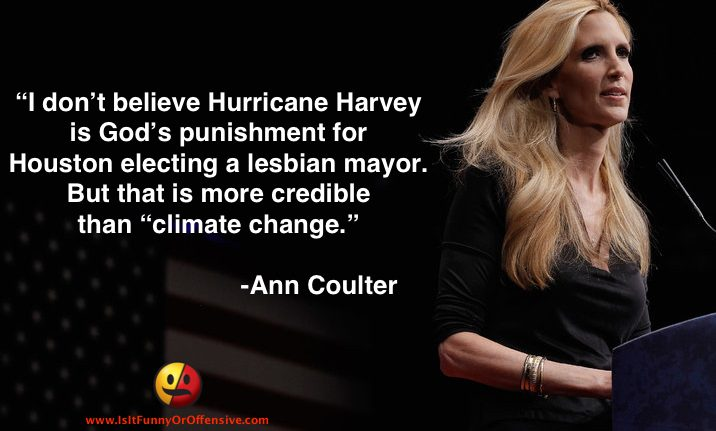 Ann Coulter on Hurricane Harvey