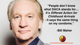 Bill Maher on DACA