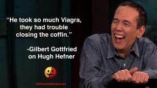 Gilbert Gottfried on Hugh Hefner