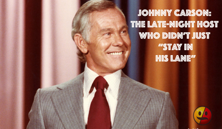 Johnny Carson, Watergate, and the Myth of Staying in Your Lane