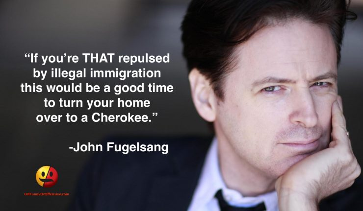 John Fugelsang on Illegal Immigration