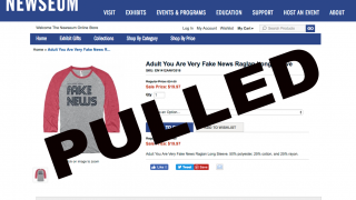 D.C.'s Newseum Pulls 'Fake News' Shirts